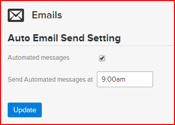 make sure the automated messages option is checked on to allow the system to run automatically and that you have assigned a time of day for processing